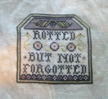"""Rotted but not Forgotted"" by Plum Street Samplers"